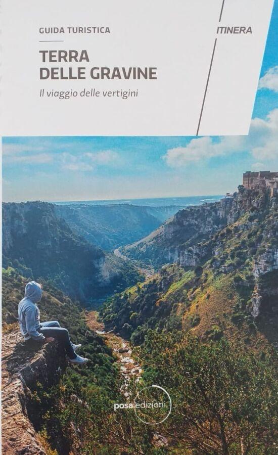Terra delle Gravine, Il viaggio delle vertigini